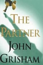 The partner - John Grisham (ISBN 9780385472951)