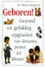 Geboren! - Miriam Stoppard, Karin Breuker, Reina Angulo-Laurent (ISBN 9789021527901)