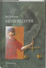 Eigen rechter - Jan Terlouw (ISBN 9789056371548)