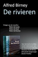 De rivieren - Alfred Birney (ISBN 9789062658459)