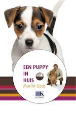 Een puppy in huis - Martin Gaus (ISBN 9789021566269)