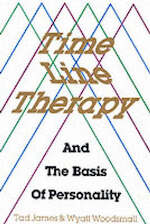 Time Line Therapy and the Basis of Personality - Wyatt Tad ; Woodsmall James (ISBN 9780916990213)