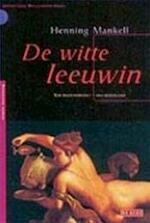 De witte leeuwin - Henning Mankell (ISBN 9789052269757)