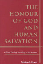 The Honour of God and Human Salvation - Marijn de Kroon (ISBN 9780567087799)