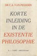 Korte inleiding in de existentiephilosophie - Cornelis Anthonie van Peursen