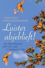 Luister alsjeblieft! - Hans Stolp, Harmen Wagenmakers (ISBN 9789020214284)
