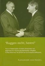 Ruggen recht, heren! - A. van Kessel, Alexander van Kessel (ISBN 9789065507495)