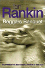 Beggar's Banquet - Ian Rankin (ISBN 9780752852379)
