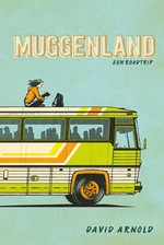 Muggenland - David Arnold (ISBN 9789462538016)