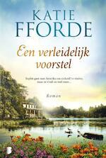 Een verleidelijk voorstel - Katie Fforde (ISBN 9789022582954)