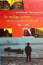In veilige haven - 150 jaar zeemanshuizen in Rotterdam - Jan Oudenaarden, Rien Vroegindeweij (ISBN 9789061006046)