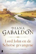 Lord John en de Schotse gevangene - Diana Gabaldon (ISBN 9789402310825)
