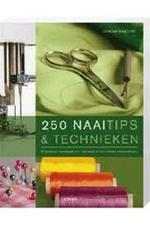 250 naaitips & technieken - Lorna Knight, Sally Maceachern, Wilma Hoving (ISBN 9789089980144)