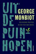Uit de puinhopen - George Monbiot (ISBN 9789047710691)