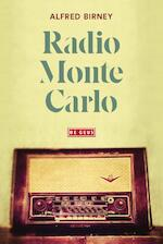 Radio Monte Carlo - Alfred Birney (ISBN 9789044540840)