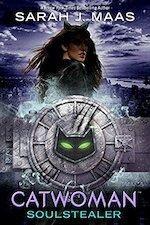 Catwoman: Soulstealer - Sarah J. Maas (ISBN 9780141386898)