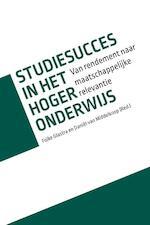 Studiesucces in het hoger onderwijs - Folke Glastra, Daniël van Middelkoop (ISBN 9789463011105)