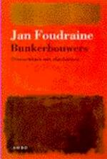 Bunkerbouwers - Jan Foudraine (ISBN 9789026315084)