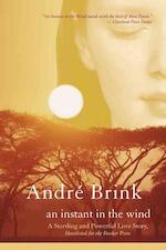An Instant in the Wind - Andre Philippus Brink (ISBN 9781402211096)