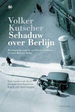 Schaduw over Berlijn - Volker Kutscher (ISBN 9789044354461)
