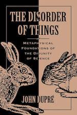 The disorder of things - John Dupré (ISBN 9780674212619)