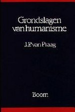 Grondslagen van humanisme - J. P. van Praag (ISBN 9789060092866)