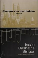 Shadows on the Hudson - Isaac Bashevis Singer, Joseph Sherman (ISBN 9780452280038)