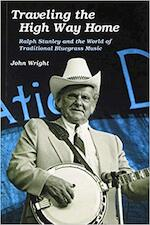 Traveling the High Way Home - John Wright (ISBN 9780252064784)