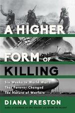 A Higher Form of Killing - Diana Preston (ISBN 9781620402146)