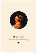 Een zachte vernieling - Hugo Claus