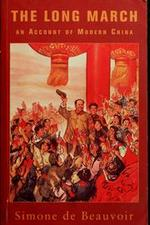 The Long march: an account of modern China - Simone de Beauvoir (ISBN 9781842123997)