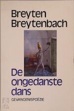 Ongedanste dans - Breyten Breytenbach (ISBN 9789029021388)