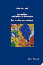 Guy van Hoof, gesprekken met Willem M. Roggeman - Willem M. Roggeman, Guy van Hoof (ISBN 9781446151686)
