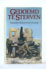 Gedoemd te sterven - Charles Whiting, D. J. Arriëns (ISBN 9789067900355)