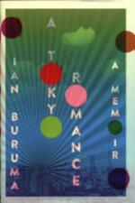 A Tokyo Romance - Ian Buruma (ISBN 9781782397991)