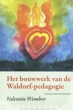 Het bouwwerk van de Waldorf-pedagogie - Valentin Wember (ISBN 9789492462282)