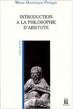 Introduction à la philosophie d'Aristote - Marie-Dominique Philippe (ISBN 9782711304554)