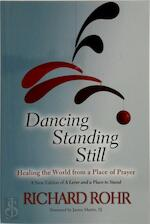 Dancing Standing Still - Richard Rohr (ISBN 9780809148677)