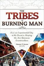 The Tribes of Burning Man - Steven T. Jones (ISBN 9781888729290)