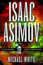 Isaac Asimov - Michael White (ISBN 9780786715183)