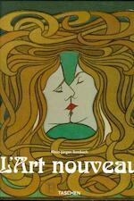 L'Art nouveau - Klaus-Jurgen Sembach (ISBN 3822883549)