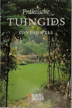 Praktische tuingids - Ivo Pauwels