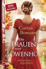 Die Frauen vom Löwenhof - Mathildas Geheimnis - Corina Bomann (ISBN 9783548289984)