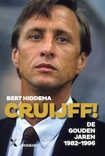 Cruijff, de gouden jaren - Bert Hiddema (ISBN 9789401610384)