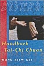 Handboek Tai Chi Chuan - Kiew Kit Wong (ISBN 9789063255473)