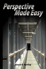 Perspective Made Easy - Ernest R. Norling (ISBN 9789563100174)