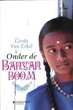 Onder de banyanboom - Gerda van Erkel (ISBN 9789059084292)