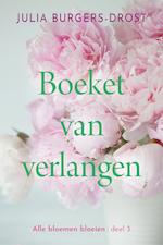 Boeket van verlangen - Julia Burgers-Drost (ISBN 9789020535822)