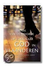 Op zoek naar God in Vlaanderen - Mark van de Voorde (ISBN 9789020935028)