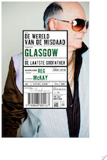 De laatste Godfather - Reg Mackay, Reg McKay (ISBN 9789048806324)